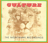 Culture - The Nighthawk Recordings (Nighthawk) CD